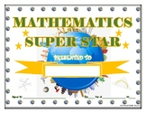 MATHEMATICS Super Star Certificate!  For Primary and Middle School Grades!