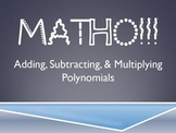 MATHO (Math Bingo)- Adding, Subtracting, & Multiplying Polynomials