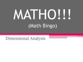 MATHO (Math Bingo)- Dimensional Analysis