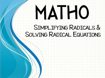 MATHO (Math Bingo)- Simplifying Radicals & Solving Radical Equations
