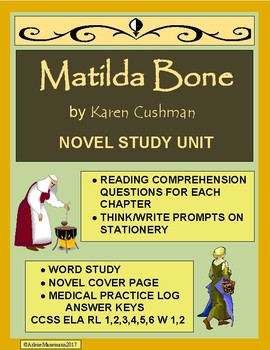 MATILDA BONE, by Karen Cushman -  Novel Study