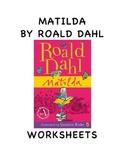 MATILDA BY ROALD DAHL WORKSHEETS