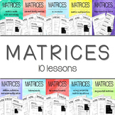 MATRICES - 10 lesson BUNDLE
