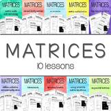 MATRICES - 10 lesson BUNDLE