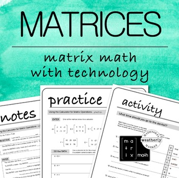 MATRICES - Basic Operations with Technology