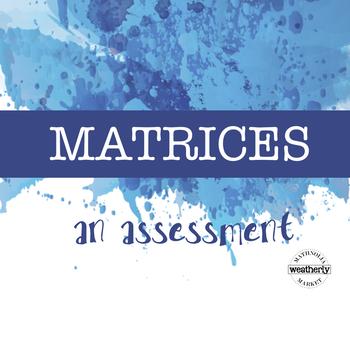 MATRICES an assessment