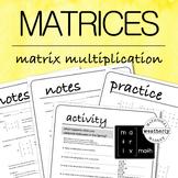 MATRICES - matrix multiplication