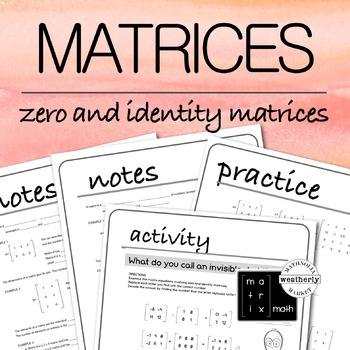 MATRICES - the ZERO and IDENTITY Matrix