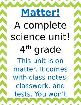 MATTER! A Complete unit!