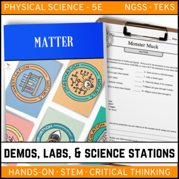 MATTER - Demo, Labs and Science Stations {Phy Sci}
