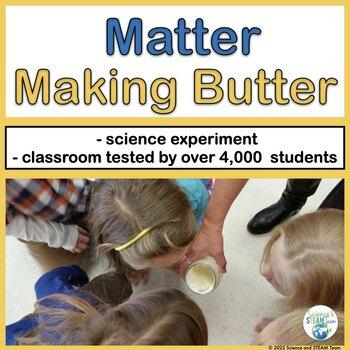 MATTER: Making Butter