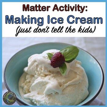 MATTER: Making Ice Cream