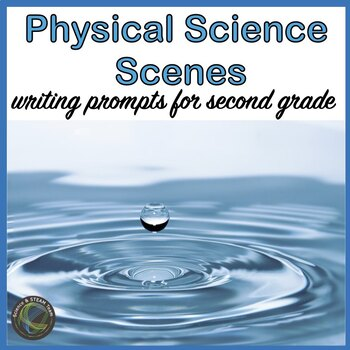 MATTER: Science Scenes Writing Prompts and Vocabulary Cards for Centers