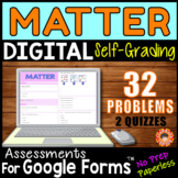 MATTER ~ Self-Grading Quiz Assessments for Google Forms