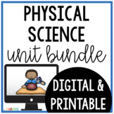 Physical Science Bundle: Printable and Digital for use wit