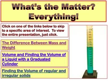 MATTER, WEIGHT, MASS & VOLUME- PowerPoint Lessons- part 2