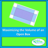 Algebra 2 -  MAXIMIZING THE VOLUME OF AN OPEN BOX