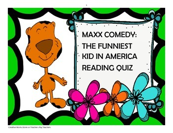 MAXX COMEDY THE FUNNIEST KID IN AMERICA  READING COMPREHENSION QUIZ
