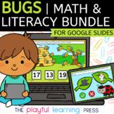 BUGS | Digital Math & Literacy Bundle | For Google Slides™