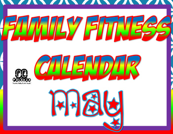 MAY FAMILY FITNESS CALENDAR