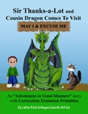 MAY I & EXCUSE ME: Sir Thanks-a-Lot and Cousin Dragon Comes to Visit