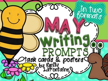 MAY Writing Prompts (30 count) - task cards and posters!