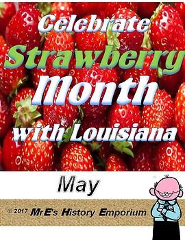 MAY is Louisiana/U.S. Strawberry Month