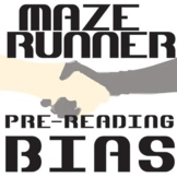 THE MAZE RUNNER PreReading Bias