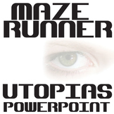 THE MAZE RUNNER Introduction to Utopias Slideshow
