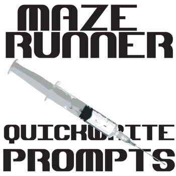 THE MAZE RUNNER Journal - Quickwrite Writing Prompts - PowerPoint