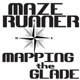 THE MAZE RUNNER Mapping the Glade Activity