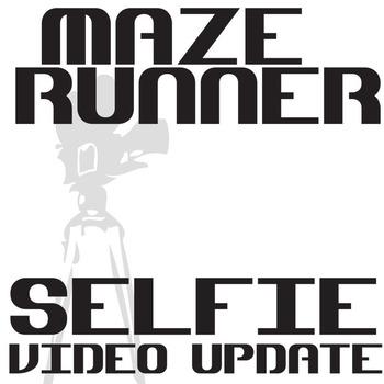 THE MAZE RUNNER Selfie Video Update Activity