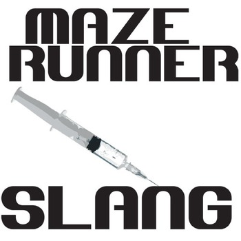 THE MAZE RUNNER Slang 25 Phrases - Syringe Art (by James Dashner)