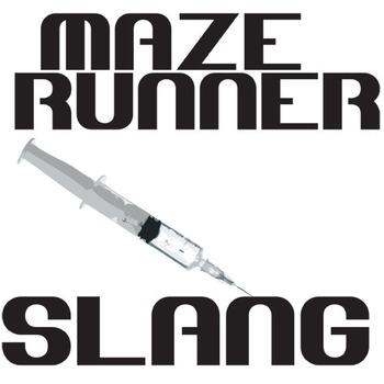 THE MAZE RUNNER Slang 25 Phrases - Syringe Art (by James Dashner)
