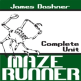 THE MAZE RUNNER Unit - Novel Study Bundle (James Dashner)