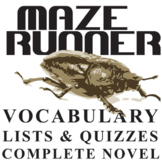 THE MAZE RUNNER Vocabulary Complete Novel (120 words)