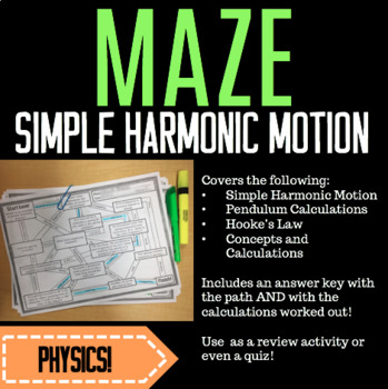 MAZE: Simple Harmonic Motion