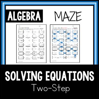 MAZE Solving Two-Step Equations ALGEBRA