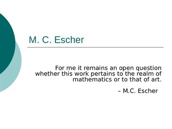 M.C. Escher and Art Cross Curricular Powerpoint- Highly Visual with Video!