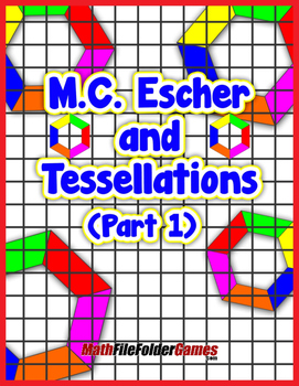 M.C. Escher and Tessellations (Part 1) {Geometry Activity}