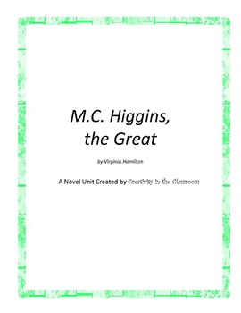 M.C. Higgins, the Great Novel Unit Plus Grammar