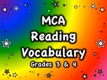 MCA Reading Standardized Test Vocabulary, All Standards Grades 3 and 4