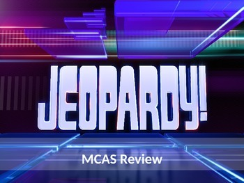 MCAS Review Jeopardy