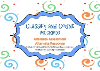MCCKMD3 No Prep Assessments / Alternate Assessments