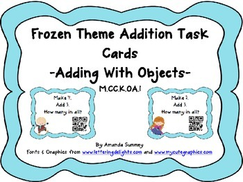 M.CC.K.OA.1:  Kindergarten Add w/ Objects - Frozen Theme Task Cards w/ QR Codes