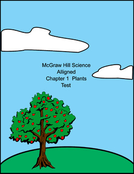 MCGRAW HILL SCIENCE GRADE 2  Chapter 1 PLANTS supplementary materials Test