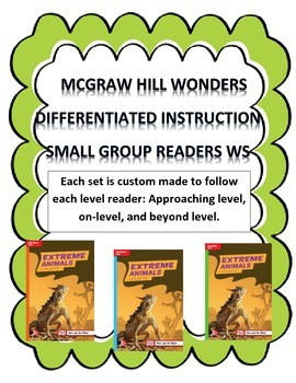 MCGRAW HILL WONDERS Unit 2, Week 4 Gr. 4 Small Group Reade