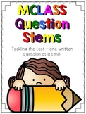 MCLASS question stems - FREEBIE!