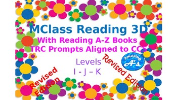 MClass Reading 3 D and Reading A-Z Level I J K TRC Aligned