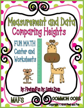 MEASUREMENT AND DATA COMPARING HEIGHTS GAMES & WORKSHEETS